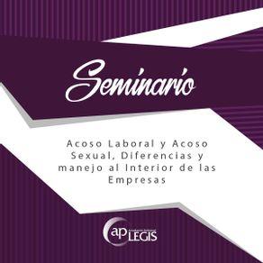 seminario-acoso-laboral-y-acoso-sexual-diferencias-y-manejo-al-interior-de-las-empresas_701898