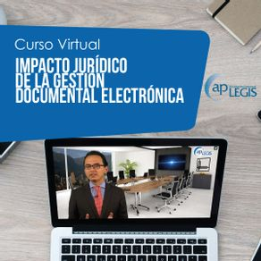 impacto-juridico-de-la-gestion-documental-electronica_700117-1M