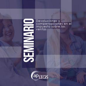 seminario-devoluciones-y-compensaciones-en-el-impuesto-sobre-las-ventas_702116-1AP-DCIV