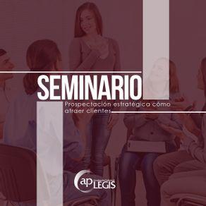 seminario-prospectacion-estrategica-como-atraer-clientes_702117-1AP-PECA