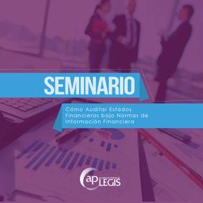 seminario-como-auditar-estados-financieros-bajo-normas-de-informacion-financiera_701859-92ap-CAEF