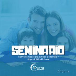 seminario-conversemos-sobre-jornada-de-familia-disponibilidad-laboral_702138-1AP-CJFD