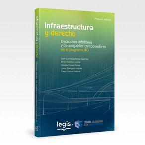 Infraestructura-derecho-Decisiones-arbitrales-amigables-componedores-programa-4G