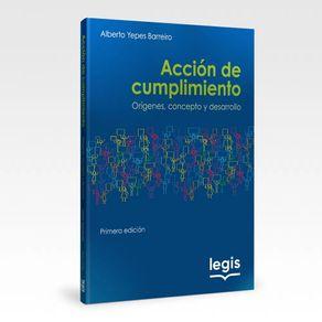 Accion-de-cumplimiento-Origenes-concepto-desarrollo