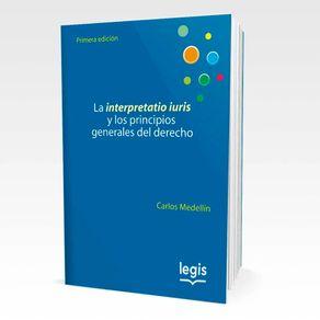 La-interpretatio-iuris-y-los-principios-generales-del-derecho