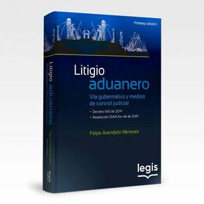 Litigio-aduanero-Via-gubernativa-y-medios-de-control-judicia
