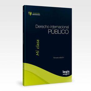 Derecho-Internacional-Publico---Coleccion-Universitaria-Mi-Clase